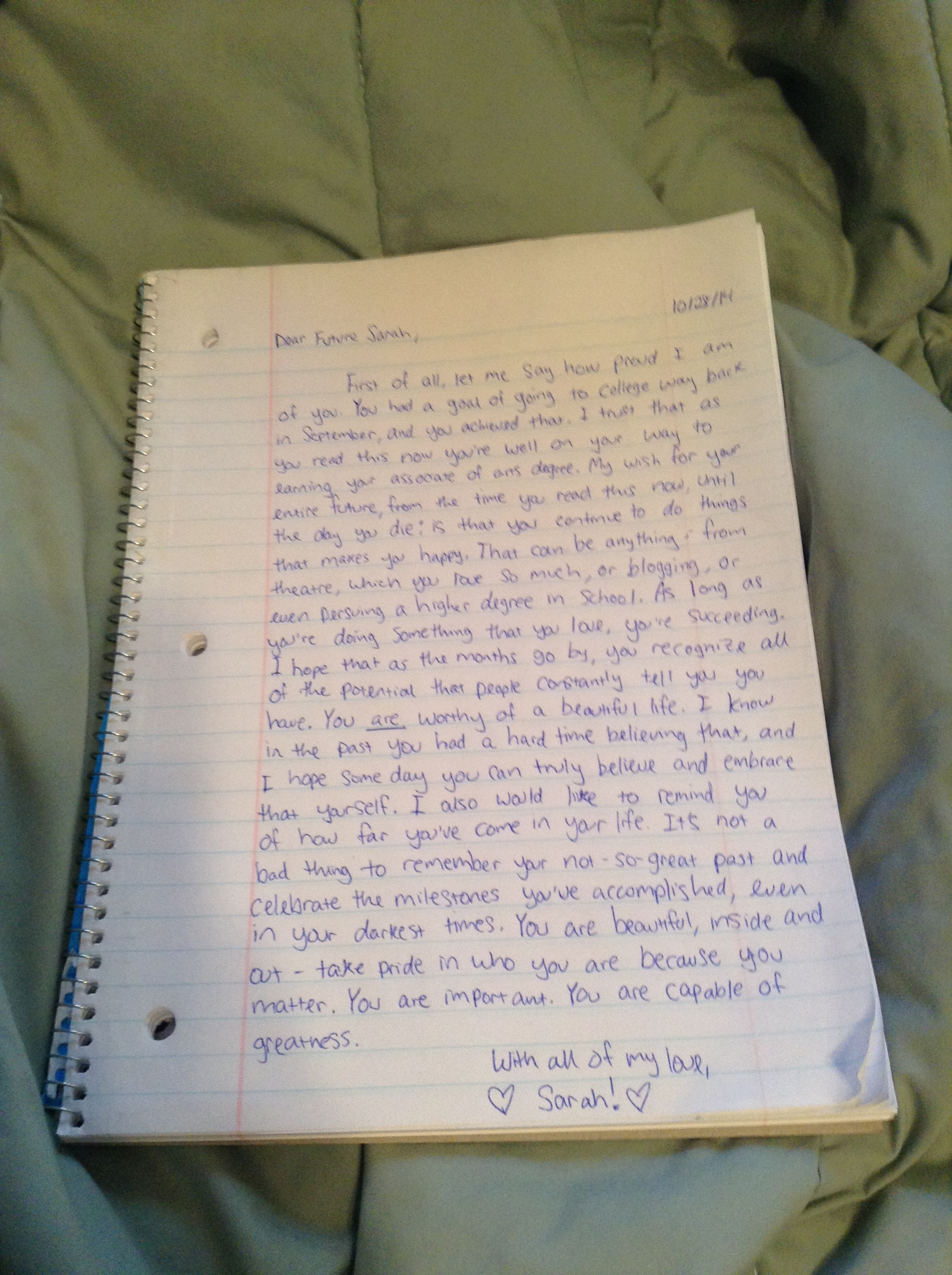 i had such a good time writing this letter it felt awesome to write down and see the positive affirmations i try and tell myself daily