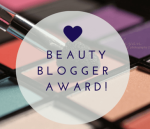 Monday Update: My Second Beauty Blogger Award Edition