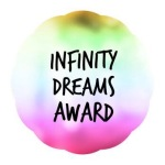 Monday Update: Infinity Dreams Award Edition