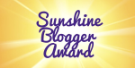 Sunshine Blogger Award #3