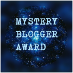 Monday Update: Mystery Blogger Award #7 Edition